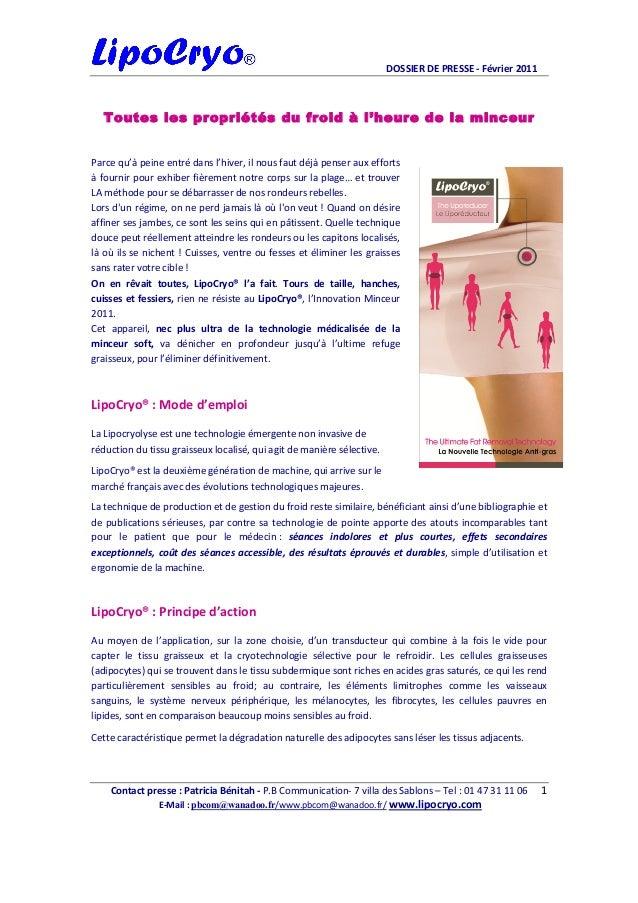 DOSSIERDEPRESSE‐Février2011 Contactpresse:PatriciaBénitah‐P.BCommunication‐7villadesSablons–Tel:0147...