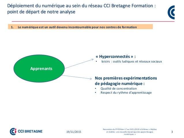3 Point de départ des travaux sur l'individualisation des formations et pédagogie numérique CCI Bretagne Point de départ d...