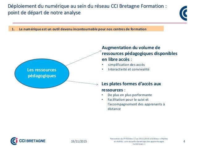 4 Point de départ des travaux sur l'individualisation des formations et pédagogie numérique CCI Bretagne Point de départ d...