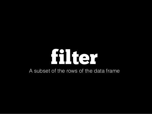 filter(flights, month == 1, day == 1)  flights %>%  filter( dep_delay < 10 )  flights %>%  filter( arr_delay < dep_delay )...