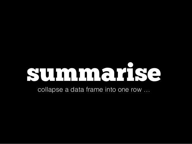 summarise(flights,  delay = mean(dep_delay, na.rm = TRUE))  flights %>%  filter( dep_delay > 0 ) %>%  summarise(arr_delay ...