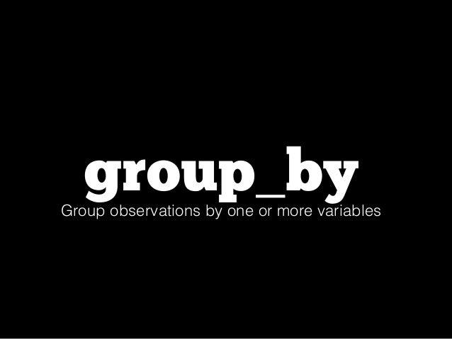 flights %>%  group_by( tailnum ) %>%  summarise(  count = n(),  dist = mean(distance, na.rm = TRUE),  delay = mean(arr_del...