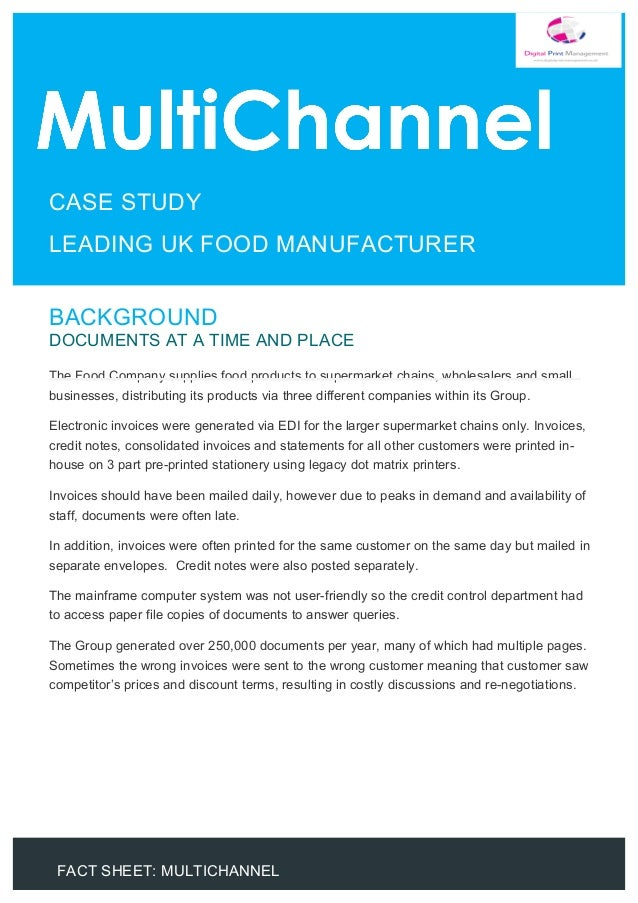 FACT SHEET: MULTICHANNEL 	 	 	 	 	 	 	 	 	 	 	 	 	 	 	 	 	 	 	 	 	 	 	 	 BACKGROUND DOCUMENTS AT A TIME AND PLACE The Food...