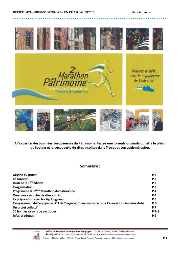 OFFICE DE TOURISME DE TROYES EN CHAMPAGNE****                                                                 Janvier 2012...