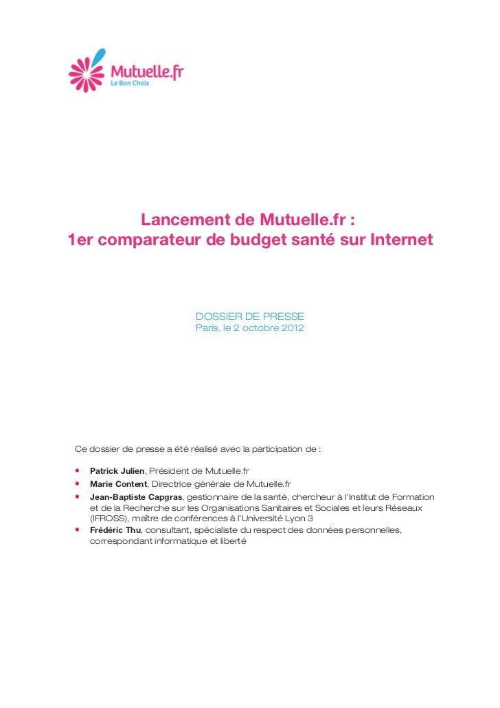 Lancement de Mutuelle.fr :1er comparateur de budget santé sur Internet                              DOSSIER DE PRESSE     ...