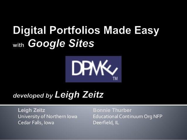Leigh Zeitz Bonnie Thurber University of Northern Iowa EducationalContinuum Org NFP Cedar Falls, Iowa Deerfield, IL