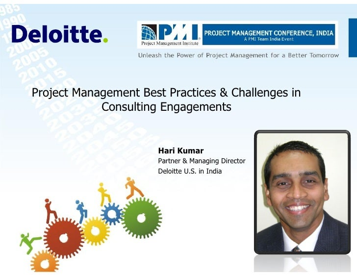 Project Management Best Practices & Challenges in             Consulting Engagements                          Hari Kumar  ...