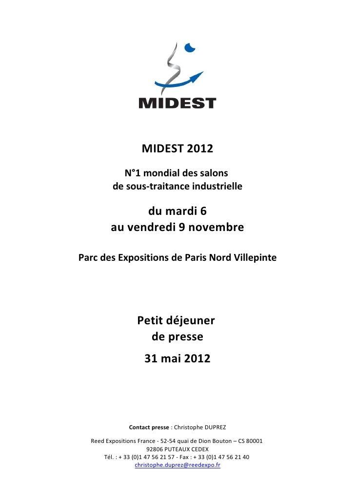 MIDEST 2012           N°1 mondial des salons         de sous-traitance industrielle               du mardi 6         au ve...