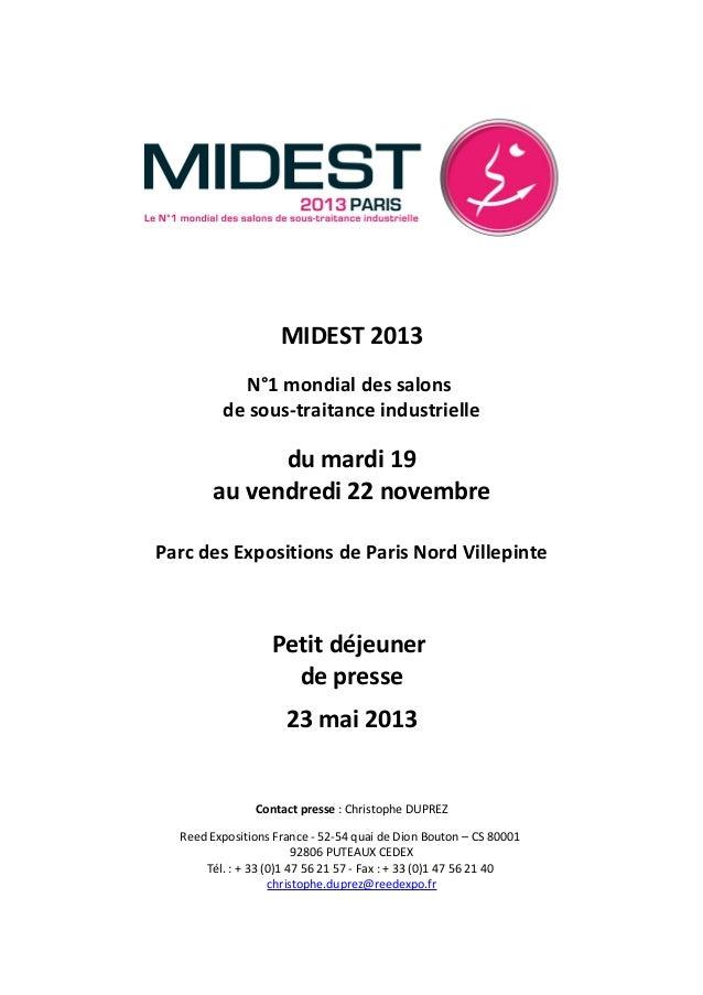 MIDEST 2013N°1 mondial des salonsde sous-traitance industrielledu mardi 19au vendredi 22 novembreParc des Expositions de P...