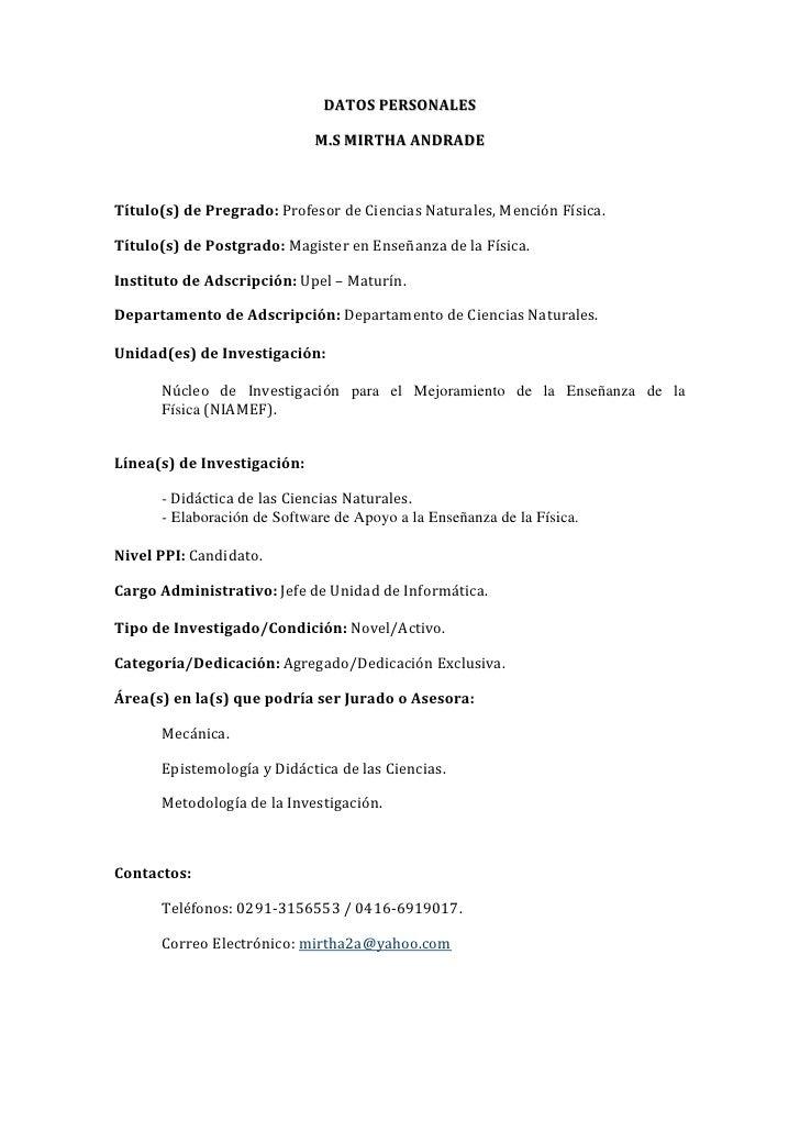 DATOS PERSONALES<br />M.S MIRTHA ANDRADE<br />Título(s) de Pregrado: Profesor de Ciencias Naturales, Mención Física. <br /...