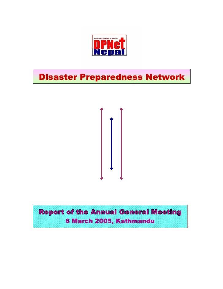 Disaster Preparedness Network     Report of the Annual General Meeting       6 March 2005, Kathmandu