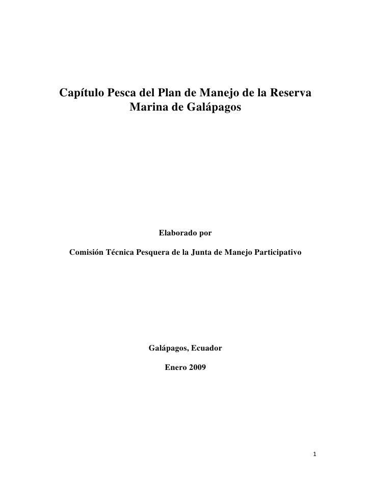 Capítulo Pesca del Plan de Manejo de la Reserva                  Marina de Galápagos                                 Elabo...