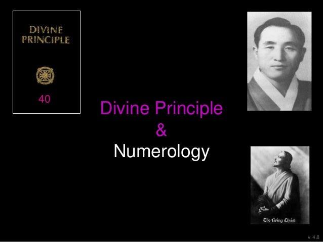 Divine Principle & Numerology 40 v 4.8