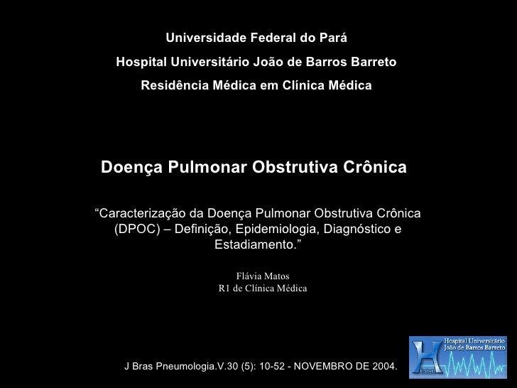 Universidade Federal do Pará Hospital Universitário João de Barros Barreto Residência Médica em Clínica Médica Doença Pulm...