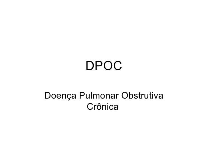 DPOC Doença Pulmonar Obstrutiva Crônica