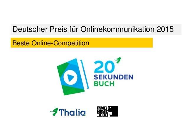 Deutscher Preis für Onlinekommunikation 2015 Beste Online-Competition