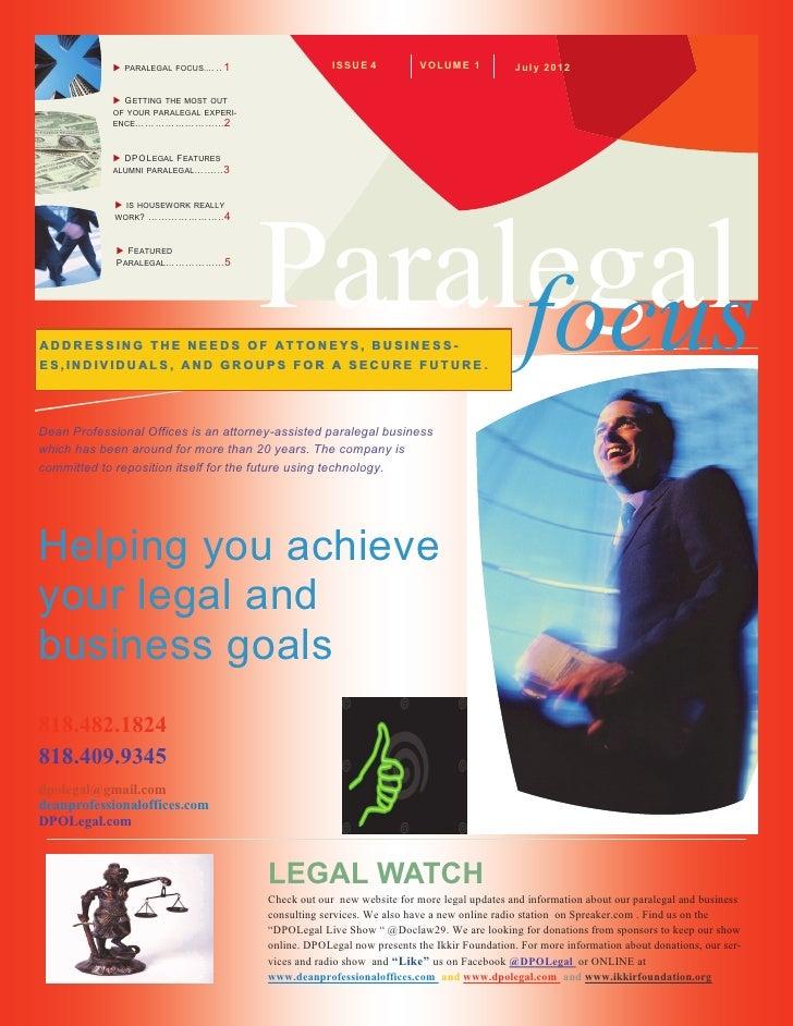     PARALEGAL FOCUS.... .. 1                IS SU E 4         V OL UM E 1         Jul y 2012             G ETTINGTHE MOS...