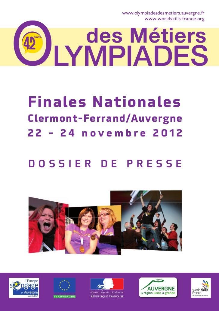 www.olympiadesdesmetiers.auvergne.fr                                                        www.worldskills-france.org    ...