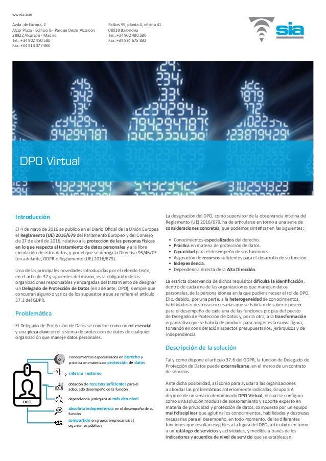 Introducción El 4 de mayo de 2016 se publicó en el Diario Oficial de la Unión Europea el Reglamento (UE) 2016/679 del Parl...