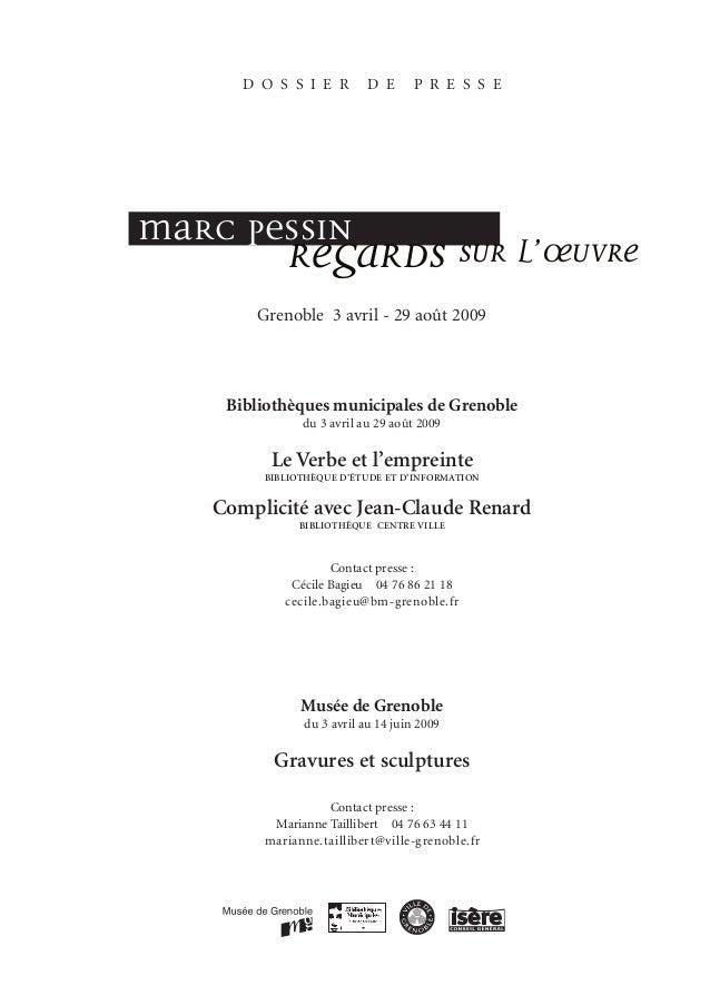D O S S I E R D E P R E S S E Grenoble 3 avril - 29 août 2009 Bibliothèques municipales de Grenoble du 3 avril au 29 août ...