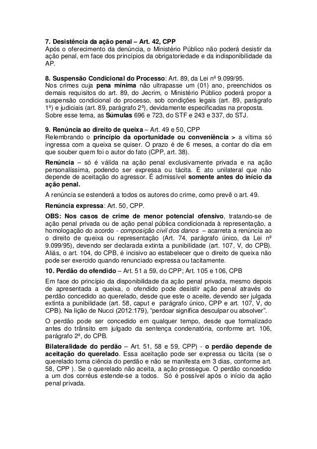 7. Desistência da ação penal – Art. 42, CPP  Após o oferecimento da denúncia, o Ministério Público não poderá desistir da ...