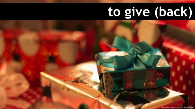 to give (back) Creative Commons: https://flic.kr/p/BBNfwr