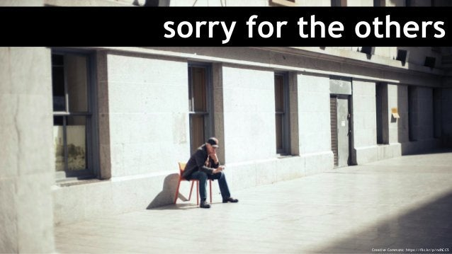 sorry for the others Creative Commons: https://flic.kr/p/ndhCC5
