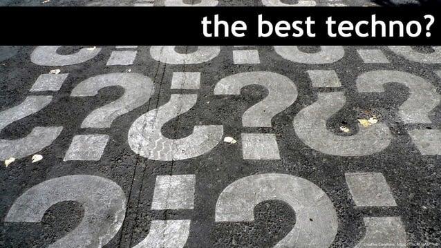 the best techno? Creative Commons: https://flic.kr/p/8vT9yB
