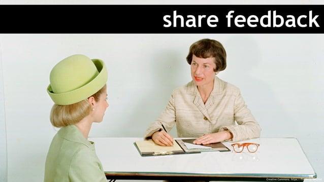 share feedback Creative Commons: https://flic.kr/p/9MLDSd