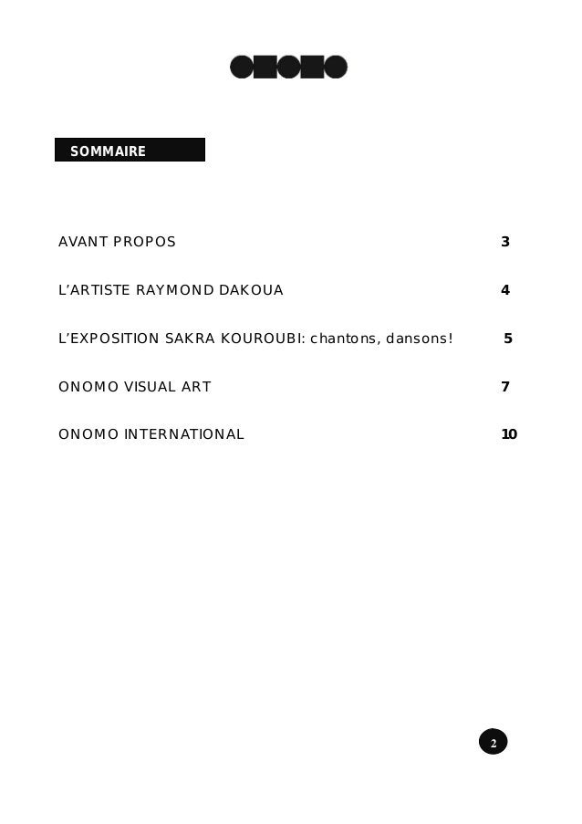 SOMMAIREAVANT PROPOS                                          3L'ARTISTE RAYMOND DAKOUA                              4L'EX...