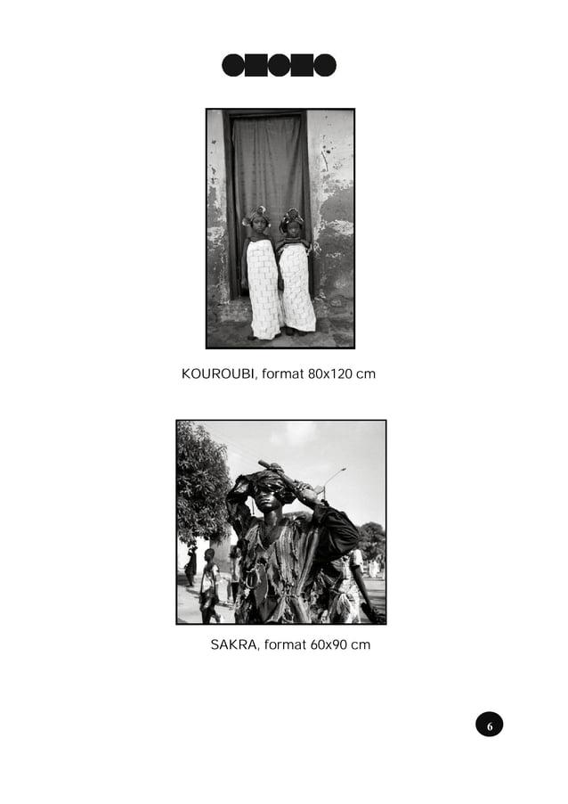 KOUROUBI, format 80x120 cm   SAKRA, format 60x90 cm                             6