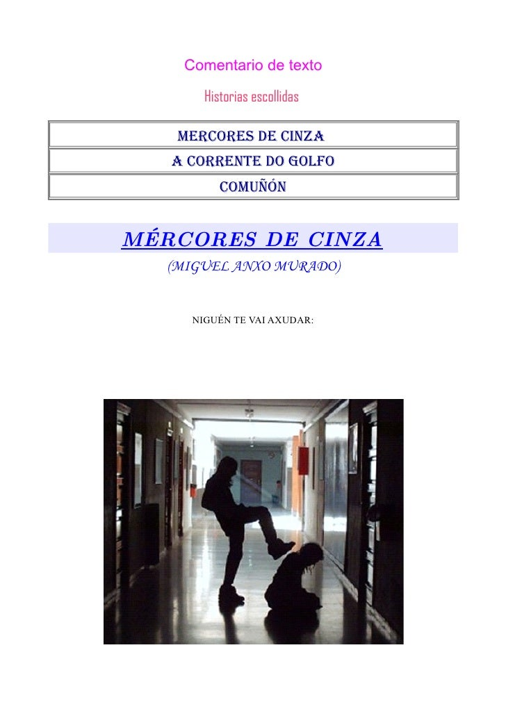 Comentario de texto         Historias escollidas     Mercores de cinza    a corrente do golfo           coMuñón   MÉRCORES...