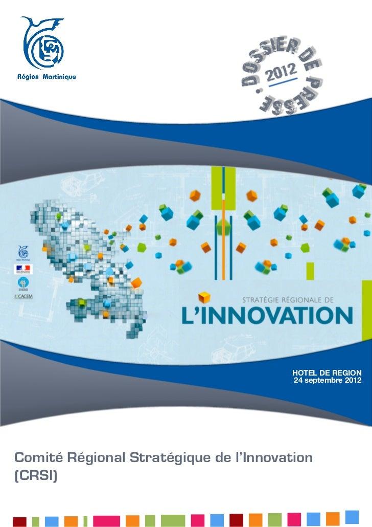 HOTEL DE REGION                                       24 septembre 2012Comité Régional Stratégique de l'Innovation(CRSI)