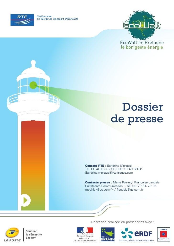 Dossier                                       de presse                        Contact RTE : Sandrine Morassi             ...