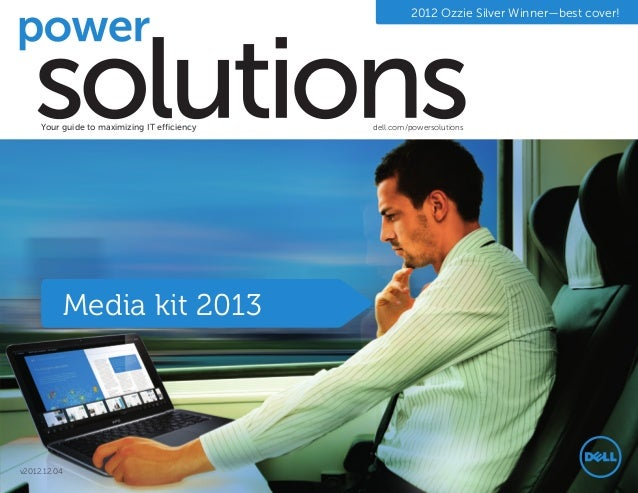 2012 Ozzie Silver Winner—best cover!     Your guide to maximizing IT efficiency   dell.com/powersolutions              Med...