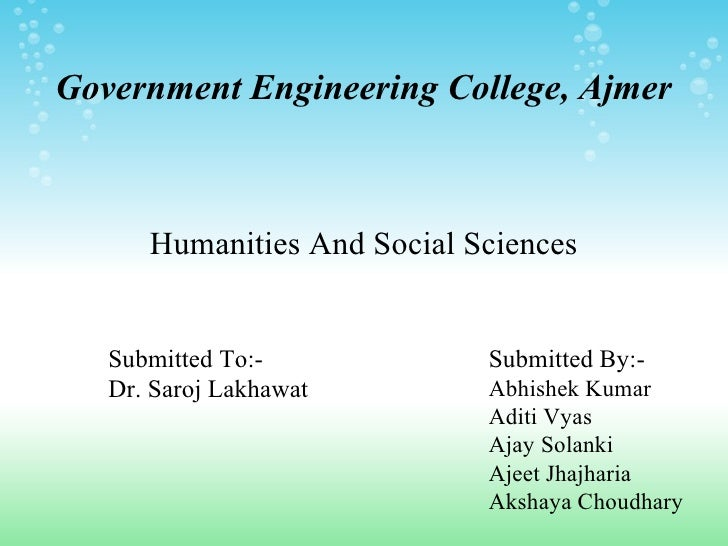 Government Engineering College, Ajmer      Humanities And Social Sciences   Submitted To:-            Submitted By:-   Dr....