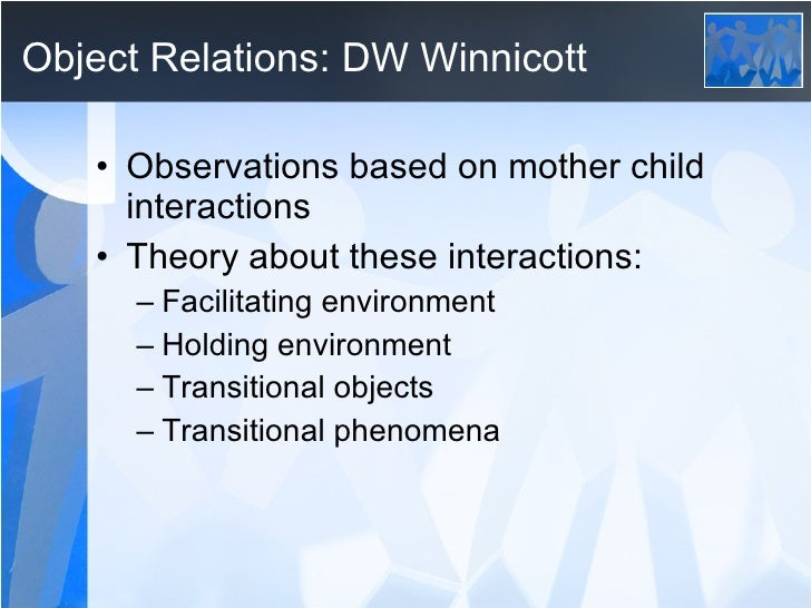 The psychoanalytic theories of D.W. Winnicott as applied to rehabilitation.