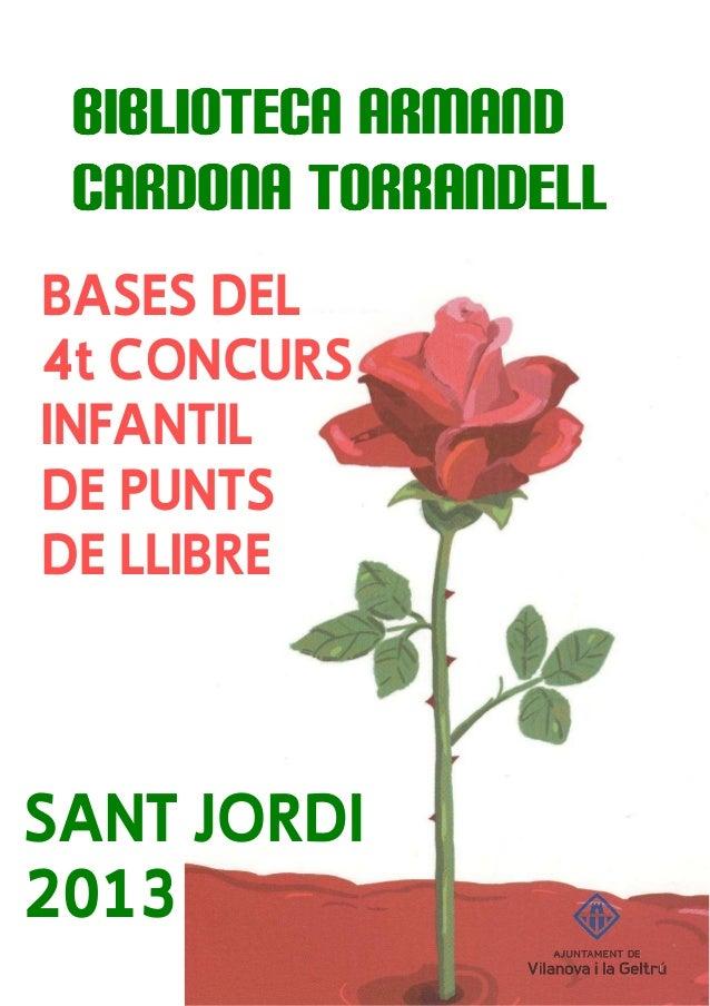 BIBLIOTECA ARMAND          TORRANDELL CARDONA TORRANDELLBASES DEL4t CONCURSINFANTILDE PUNTSDE LLIBRESANT JORDI2013