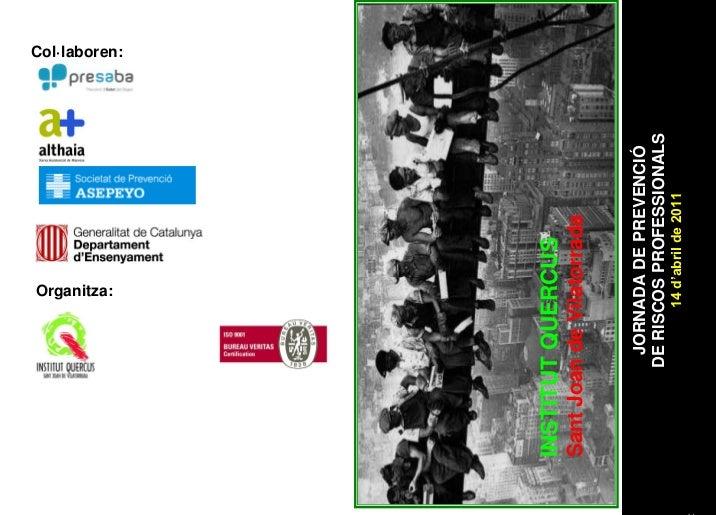 Organitza:                                   Col·laboren:INSTITUT QUERCUSSant Joan de Vilatorrada         JORNADA DE PREVE...