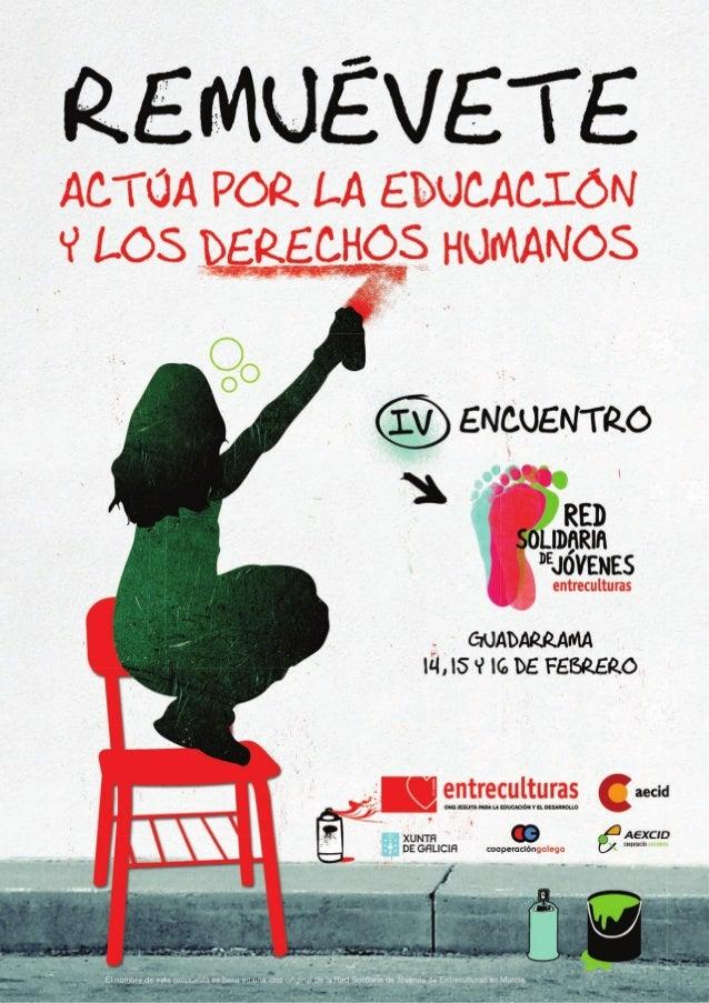 EL PRÓXIMO FEBRERO NOS REUNIREMOS DE NUEVO EN GUADARRAMA (MADRID) PARA CELEBRAR EL IV ENCUENTRO GLOBAL DE LA RED SOLIDARIA...