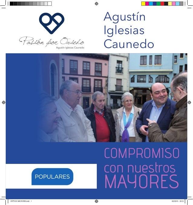 COMPROMISO con nuestros MAYORES Agustín Iglesias Caunedo DÍPTICO MAYORES.indd 1 02/05/15 00:15