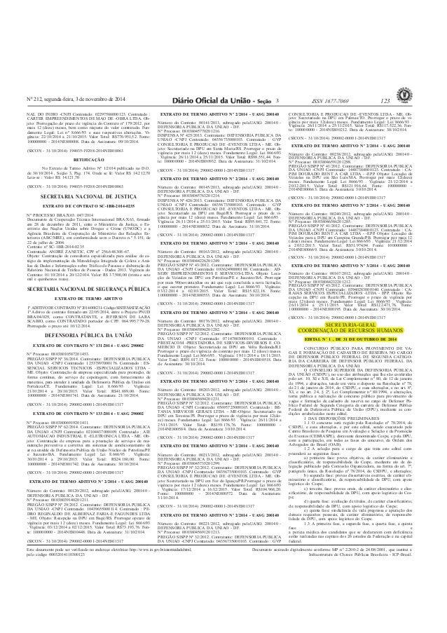 Nº 212, segunda-feira, 3 de novembro de 2014 ISSN 1677-7069 123  Este documento pode ser verificado no endereço eletrônico...