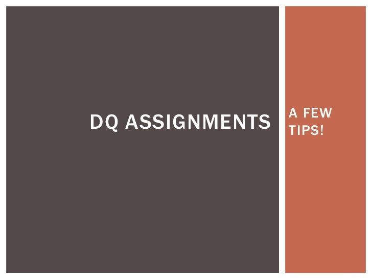 A FEWDQ ASSIGNMENTS   TIPS!