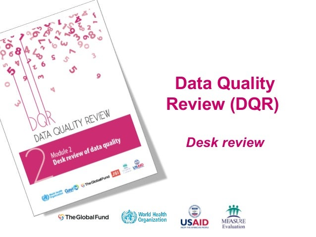 Data Quality Review (DQR) Desk review