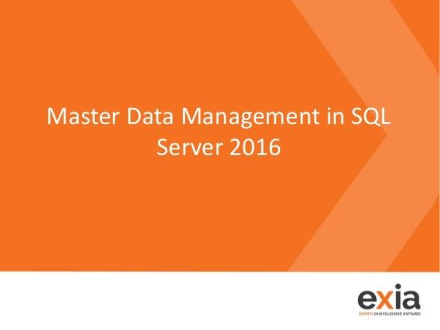 Master Data Management in SQL Server 2016