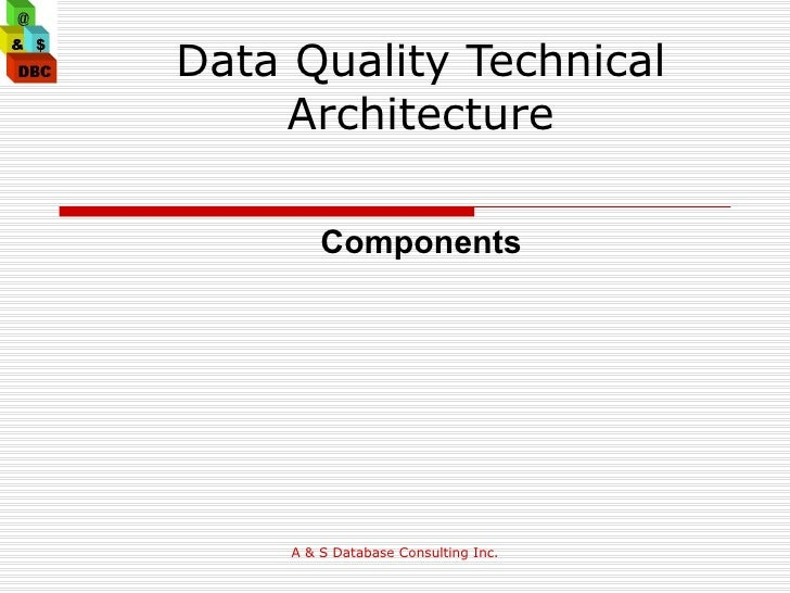 Data Quality Technical Architecture Components