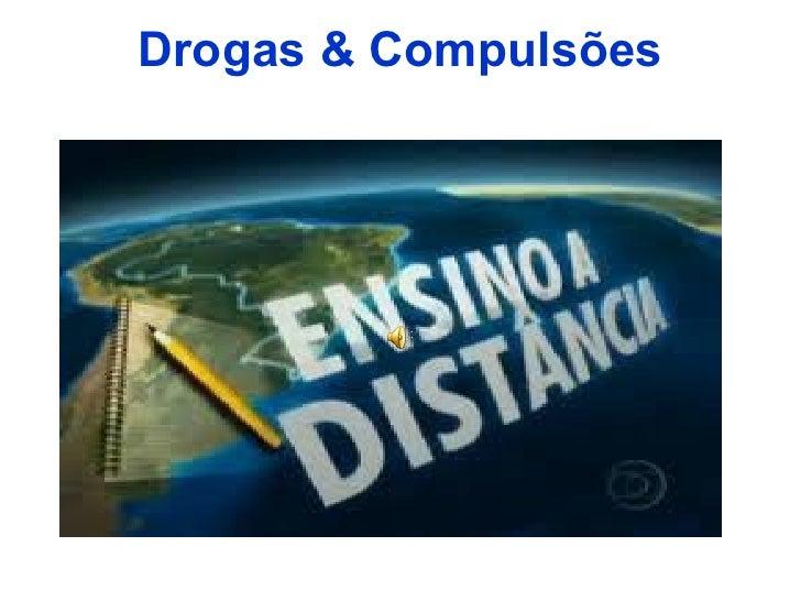 Drogas & Compulsões