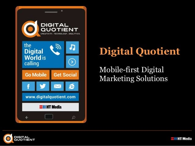 Digital Quotient Mobile-first Digital Marketing Solutions