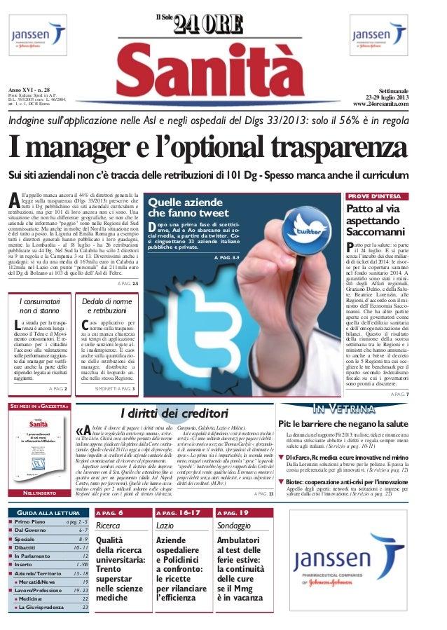 Patto al via aspettando Saccomanni PROVE D'INTESA Indagine sull'applicazione nelle Asl e negli ospedali del Dlgs 33/2013: ...