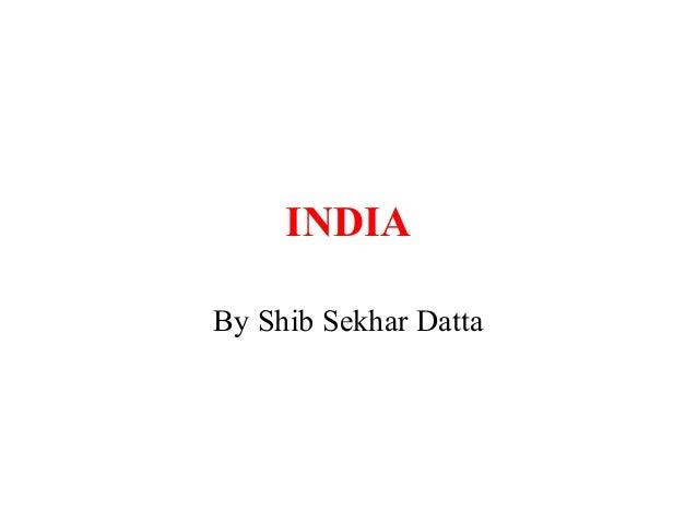 INDIA By Shib Sekhar Datta